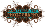 EYE FOR DETAIL PHOTOGRAPHY