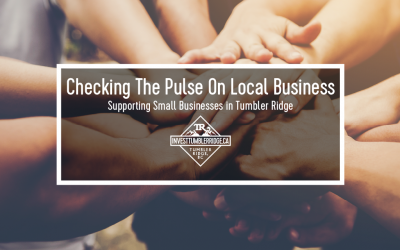 Checking The Pulse On Local Business in Tumbler Ridge
